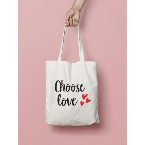 Choose love vászontáska